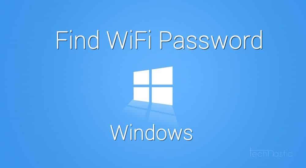 find windows wifi password