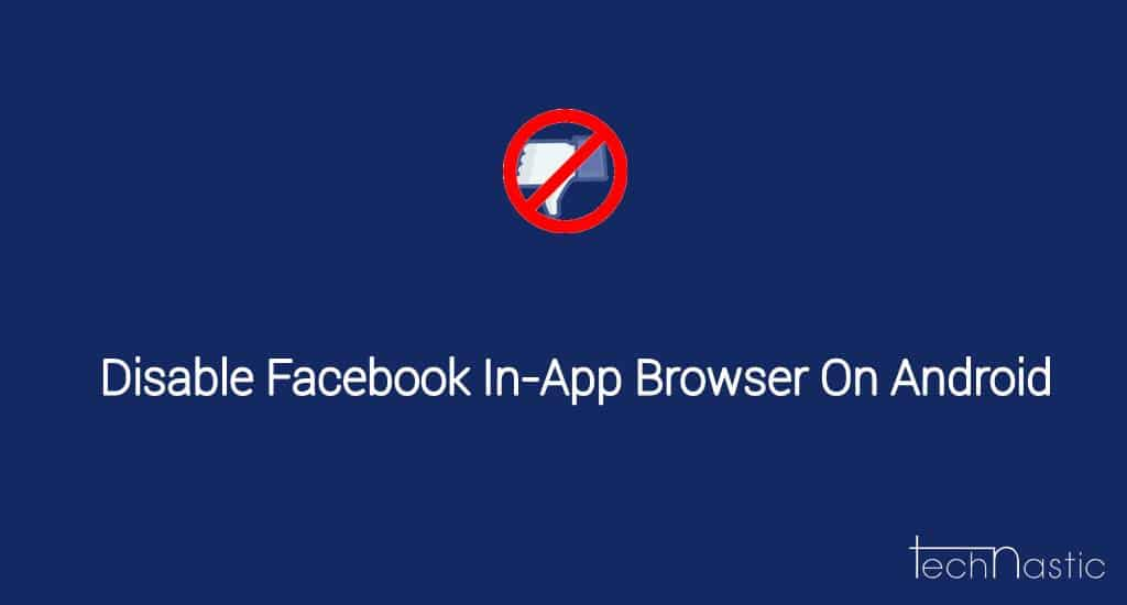 Disable-in-app-browser-in-facebook