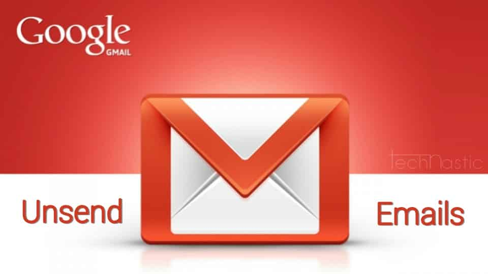 gmail-unsend-emails