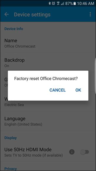 Factory Reset Chromecast - 3