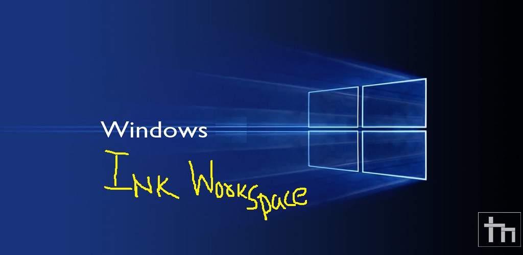WINDOWS_Ink_Workspace