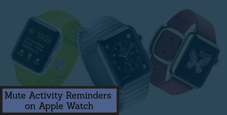 Mute Activity Reminders on Apple Watch