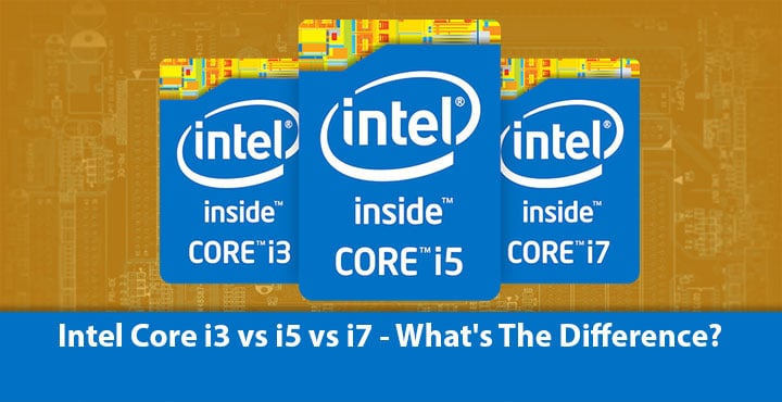 Intel Core i5 vs i7 vs i9 processors