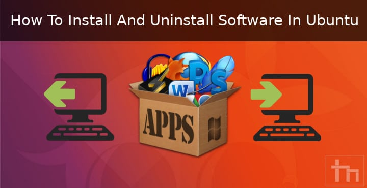 Uninstall Programs on Ubuntu
