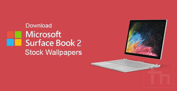 Download Microsoft Surface Book 2 Stock Wallpapers