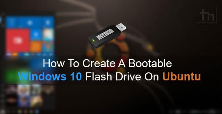 make bootable windows 10 usb