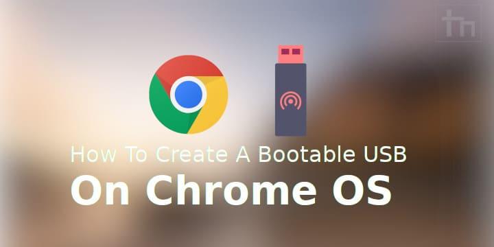 Create bootable USB Chrome OS