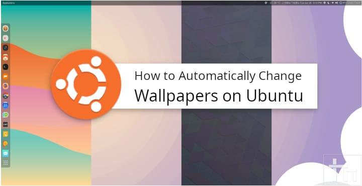 automatic wallpaper change ubuntu