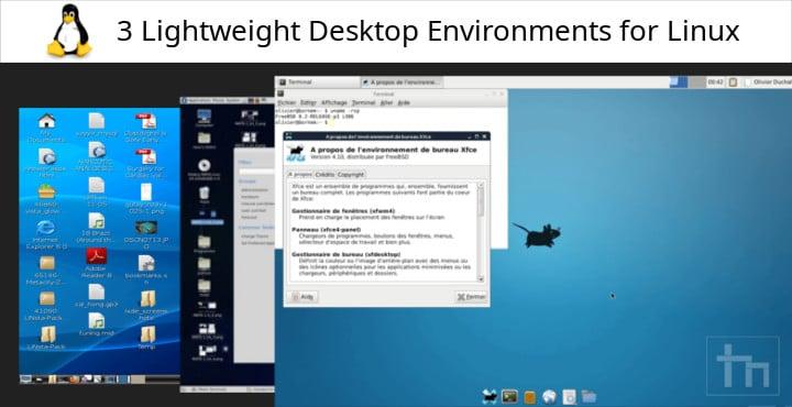 3 Lightweight Desktop Environments for Linux