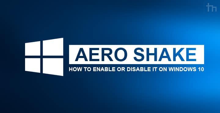 Aero Shake on Windows 10