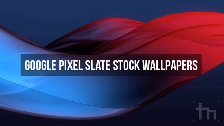 pixel slate stock wallpapers