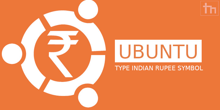 rupee symbol in ubuntu