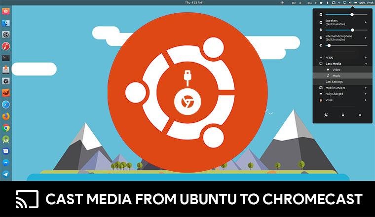 ubuntu cast to tv