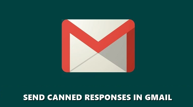 canned responses gmail 2020