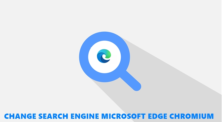 search engine edge chromium