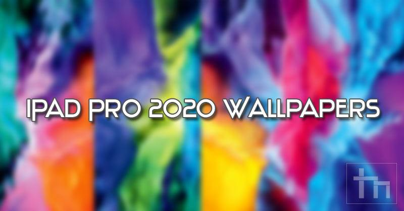 iPad Pro 2020 wallpapers