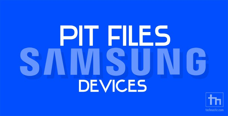 pit file for samsung devices