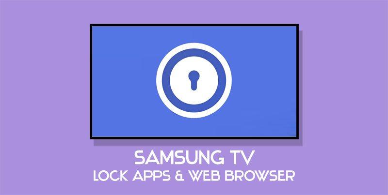 samsung tv lock apps